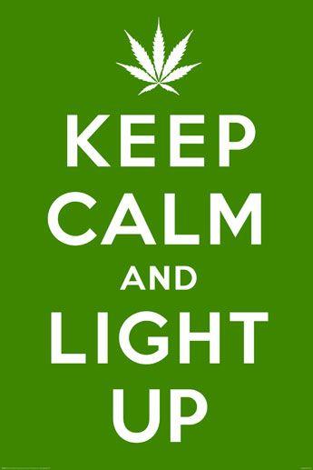 Keep Calm And Light Up Plakat