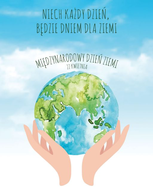 Międzynarodowy Dzień Ziemi - plakat