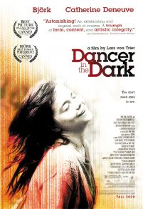 Dancer in the Dark - Bjork, Catherine Deneuve, Jean-Marc Barr - plakat
