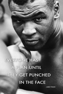 Mike Tyson - Everyone Has A Plan Until They bokser - plakat