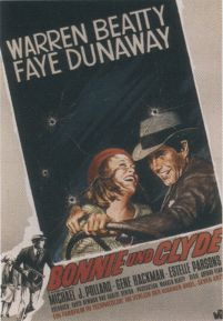 Bonnie and Clyde - Faye Dunaway, Warren Beaty - plakat
