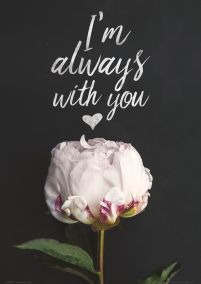 I'm with you always - plakat
