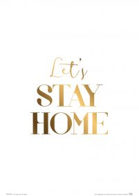 Let's stay home - plakat