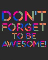 Don't forget to be awesome - czarny - plakat
