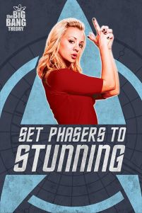 Plakat z Penny The Big Bang Theory Set Phasers to Stunning