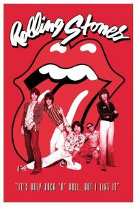 plakat Rolling Stones, It's only rock 'n' roll, but i like it