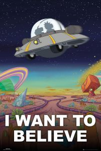 Z Archiwum X Rick And Morty I Want To Believe - plakat z UFO