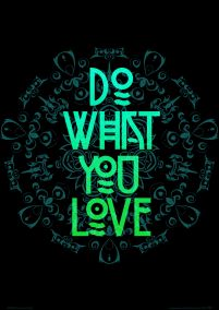 Do what you love - plakat A3