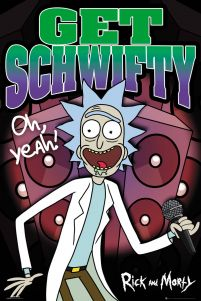 Rick and Morty Schwifty - plakat