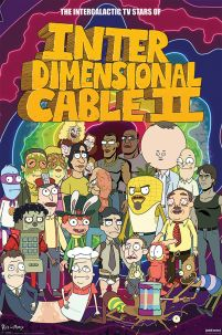 Rick and Morty (Stars of Interdimensional Cable) - plakat