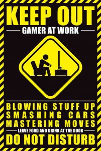 Plakat z napisem Gamer At Work