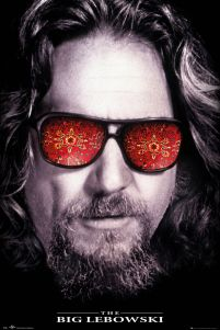 Plaka z filmu The Big Lebowski The Dude