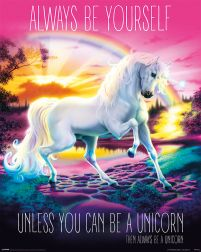 Unicorn Always Be Yourself - plakat