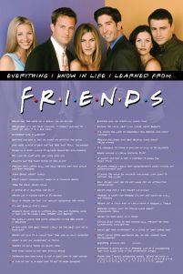 Friends Everything I Know - plakat