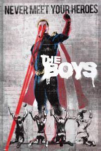 The Boys Never Meet Your Heroes - plakat