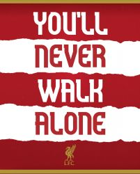 Liverpool FC You'll Never Walk Alone - plakat