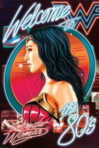 Wonder Woman 1984 Welcome To The 80s - plakat